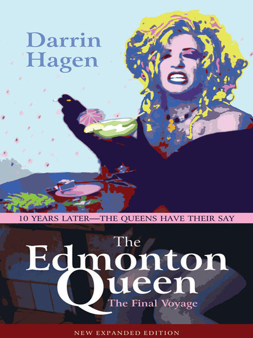 Darrin Hagen's book The Edmonton Queen