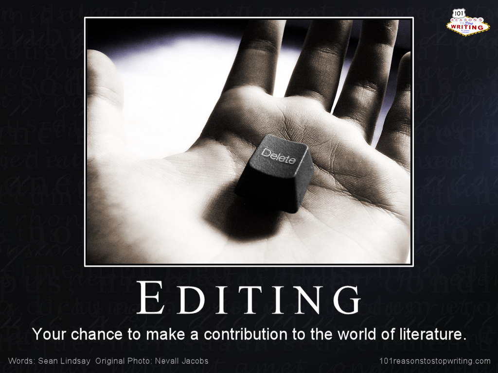 Editing - Your Chance to Make a Contribution to the World of Literature
